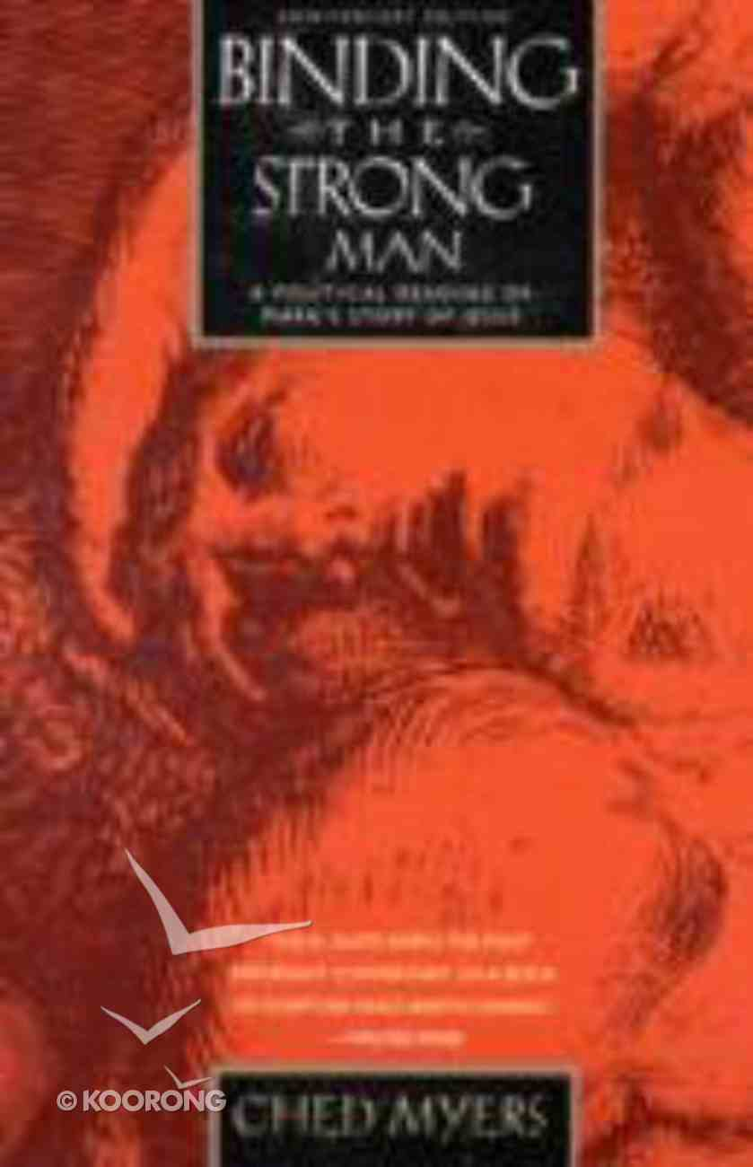 Binding the Strong Man (20th Anniversary Edition) Paperback