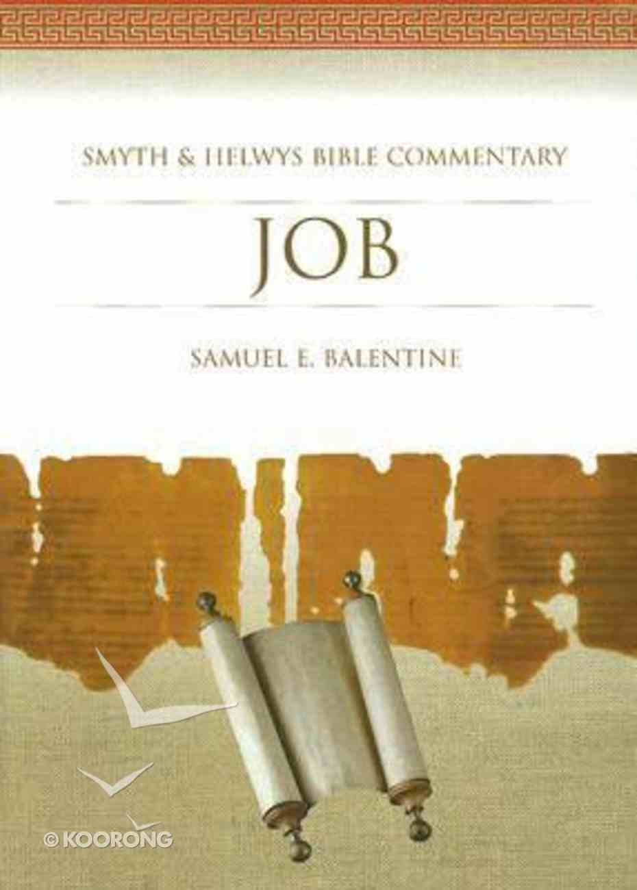 Shbc Bible Commentary: Job (Smyth & Helwys Bible Commentary Series) Hardback