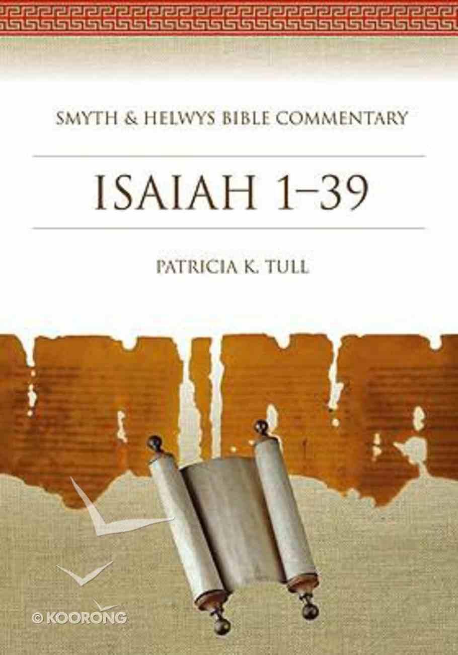Shbc Commentary: Isaiah 1-39 Hardback