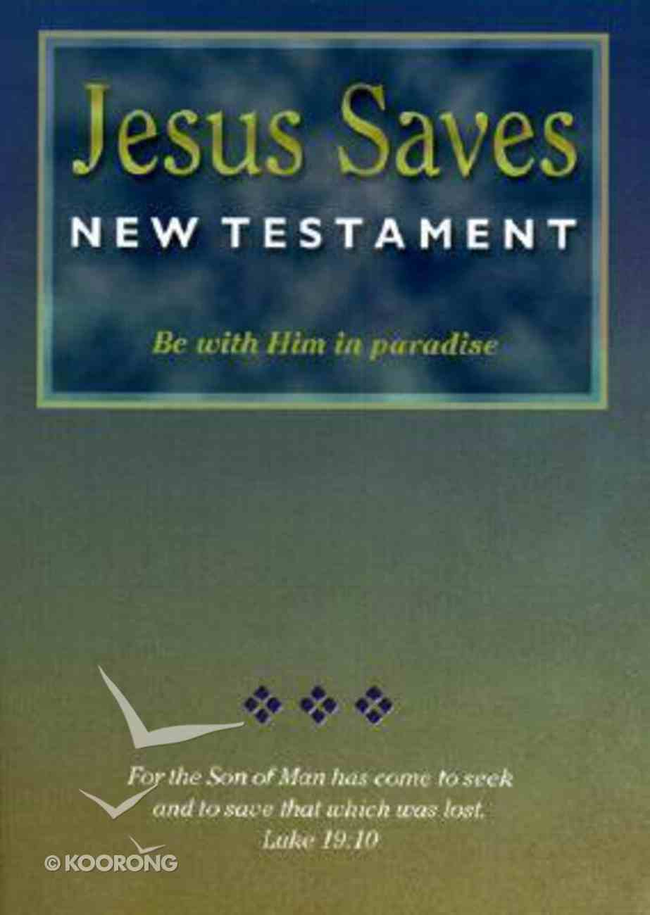 NASB Jesus Saves New Testament Paperback