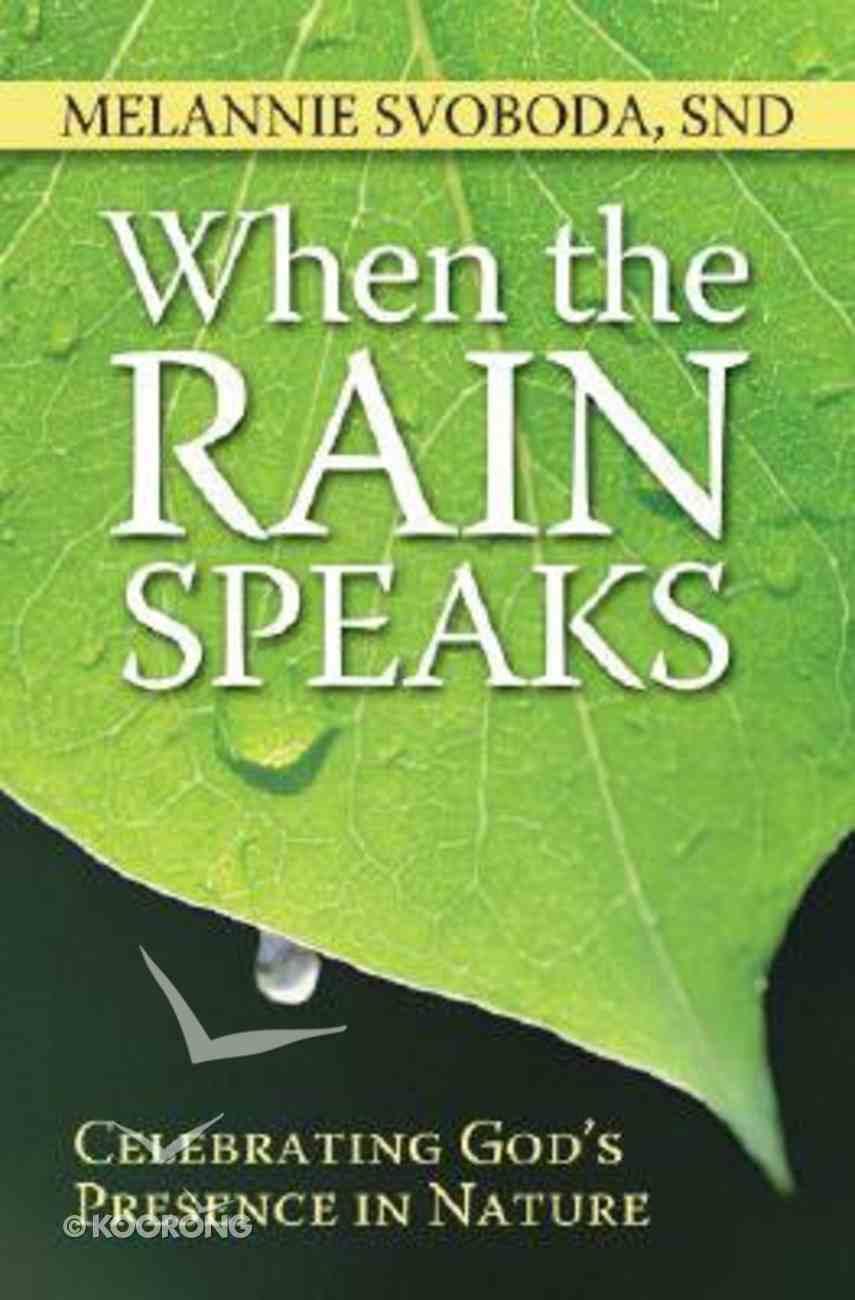 When the Rain Speaks Paperback