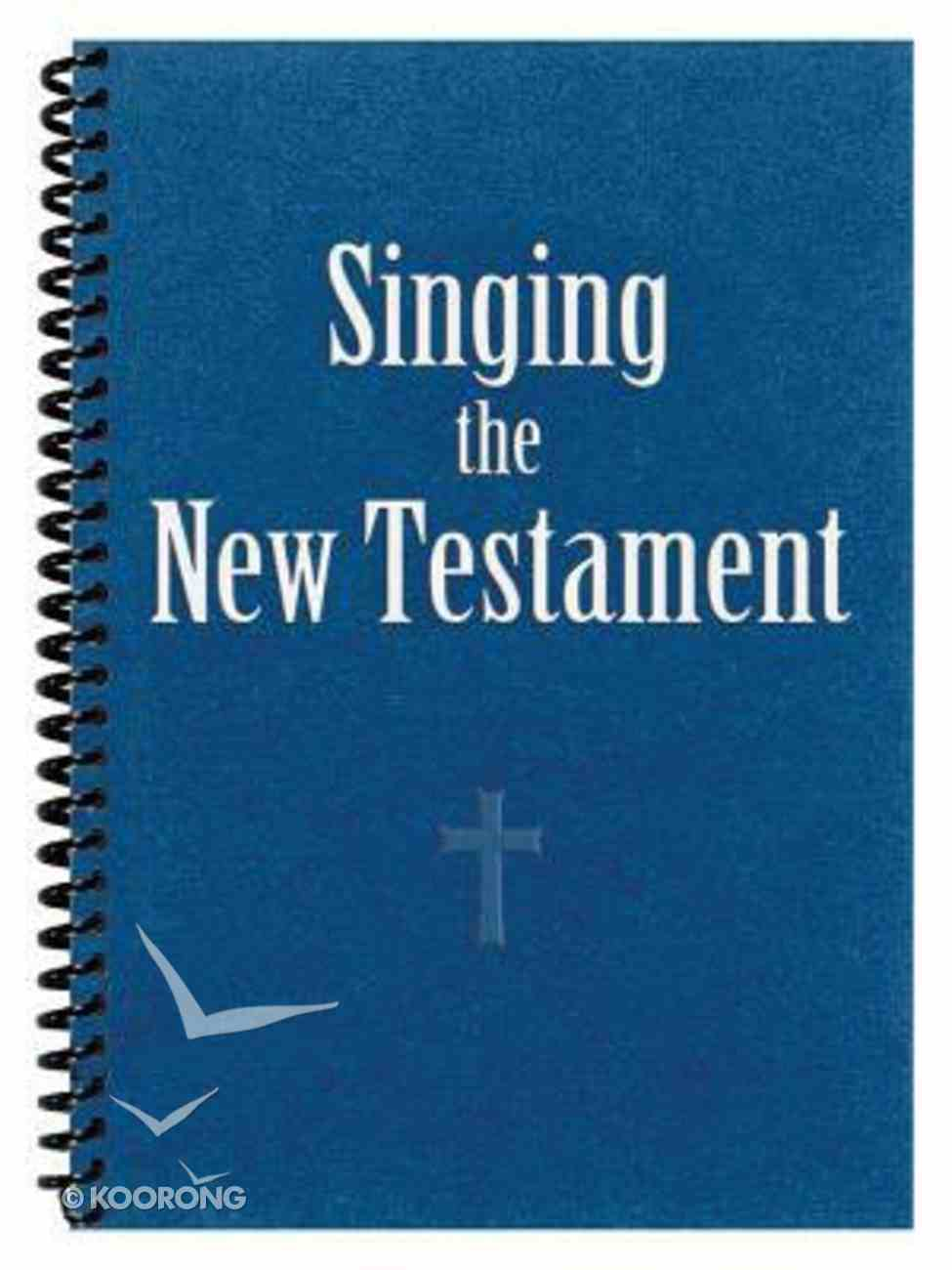 Singing the New Testament (Songbook) Paperback