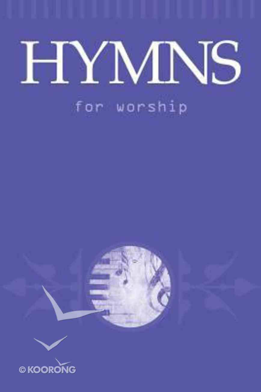Hymns For Worship (Songbook) Paperback