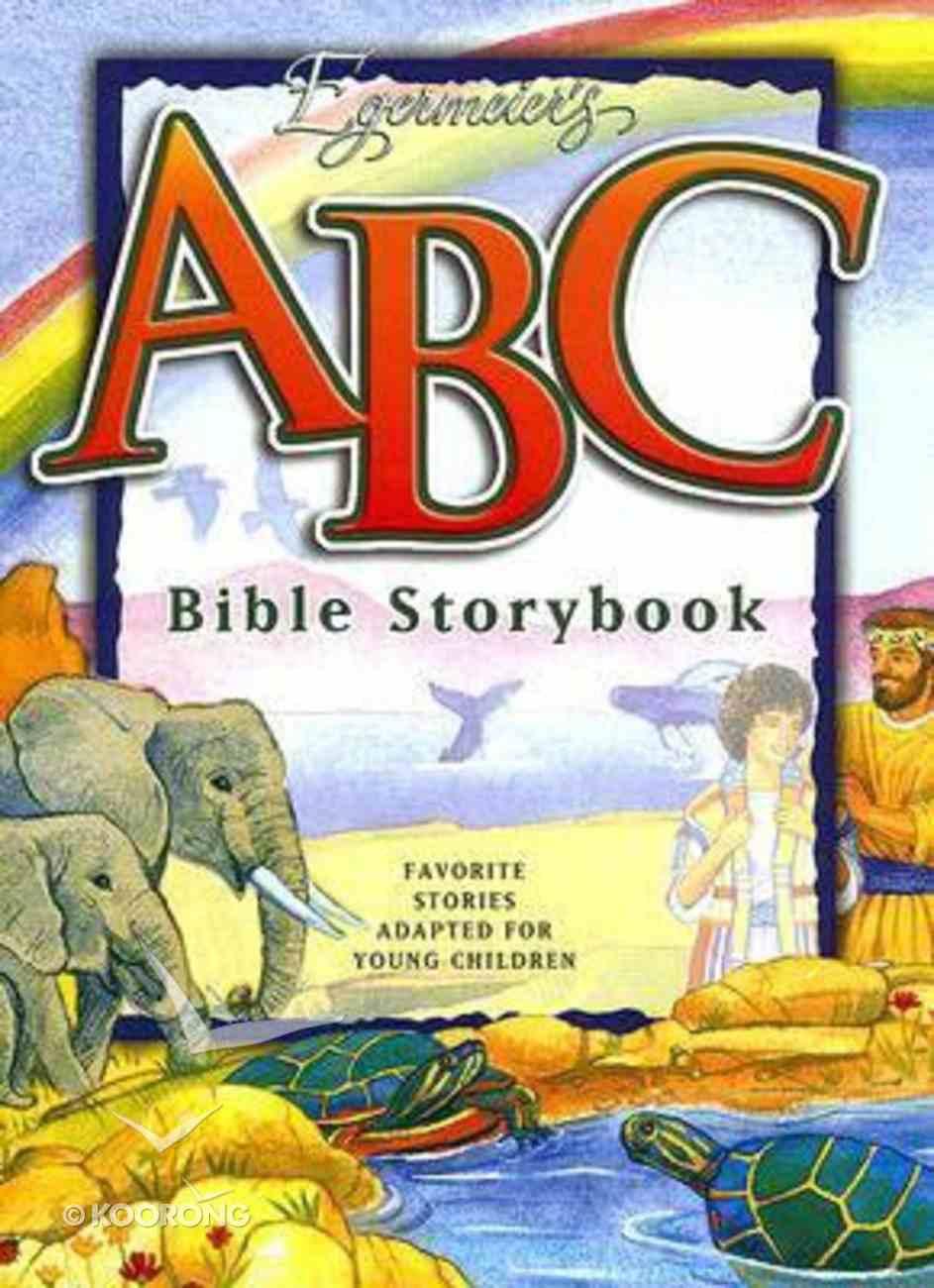 Egermeier's ABC Bible Storybook With CD Hardback