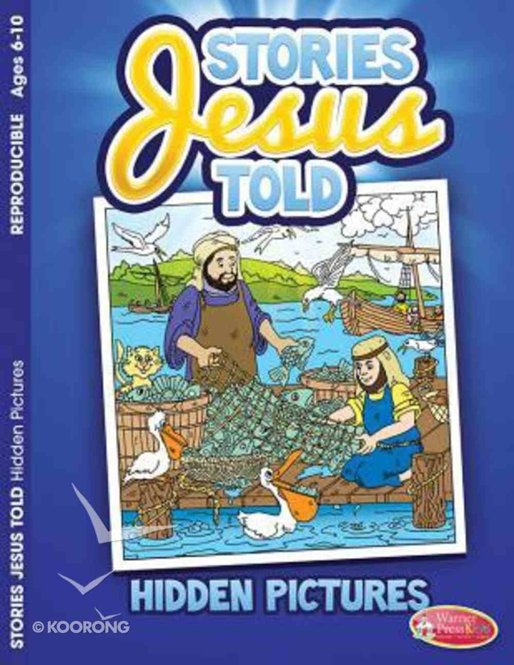 Stories Jesus Told (Ages 6-10, Reproducible) (Warner Press Colouring & Activity Books Series) Paperback