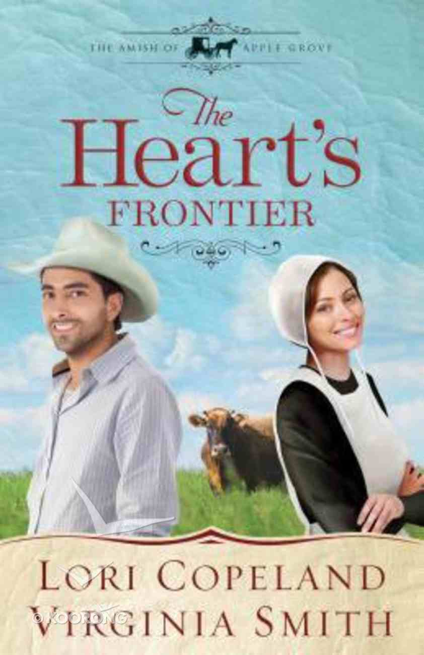 The Heart's Frontier (Large Print) (#01 in The Amish Of Apple Grove Series) Paperback
