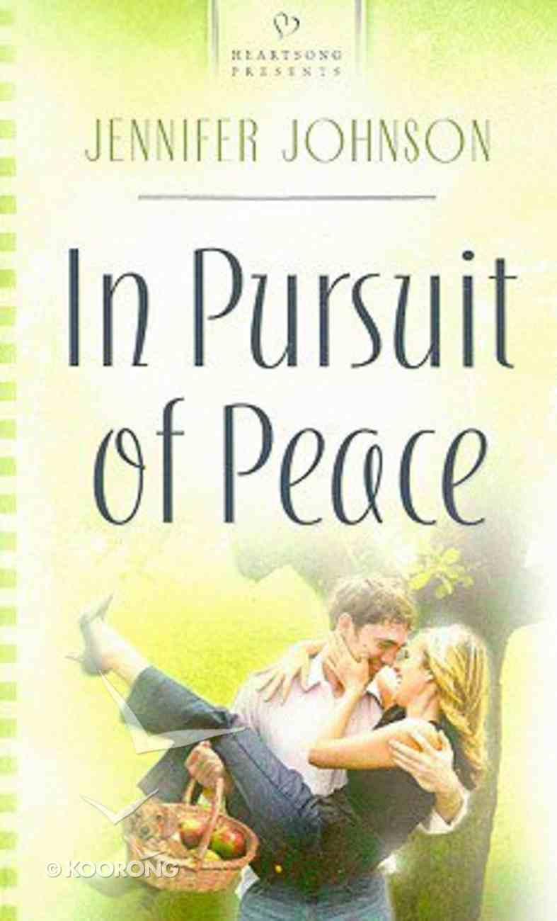 In Pursuit of Peace (Truly Yours Series) Mass Market
