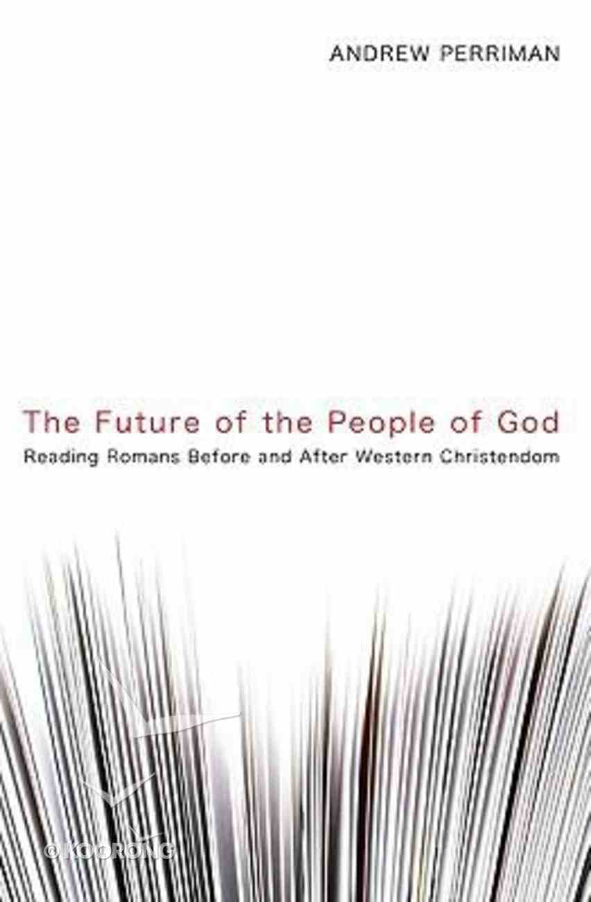 The Future of the People of God Paperback