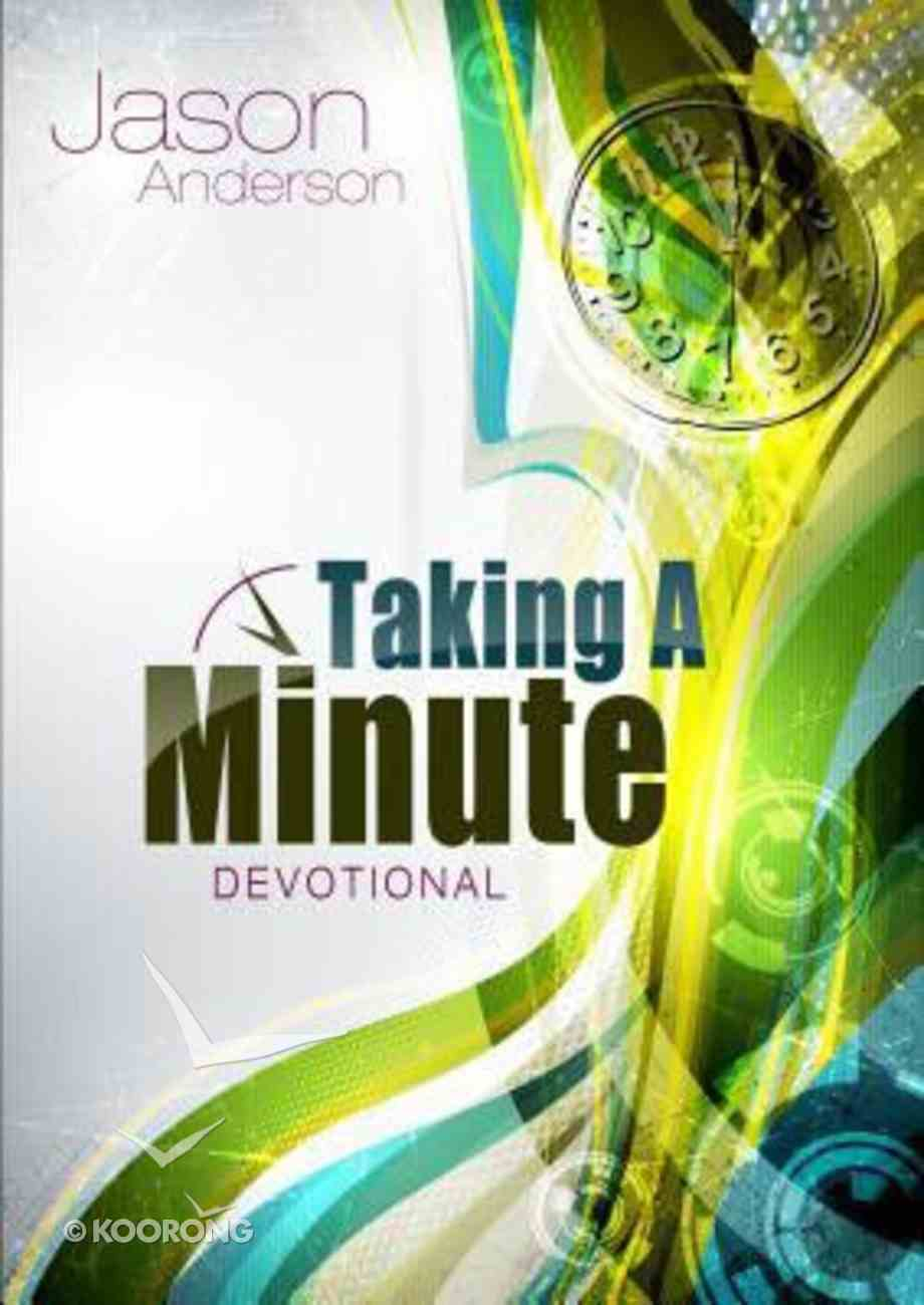 Taking a Minute Paperback