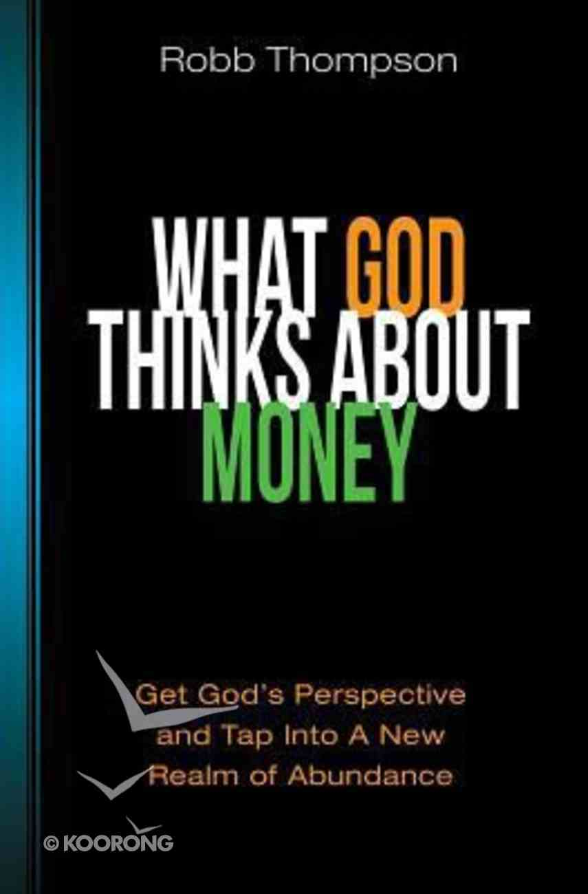 What God Thinks About Money Paperback