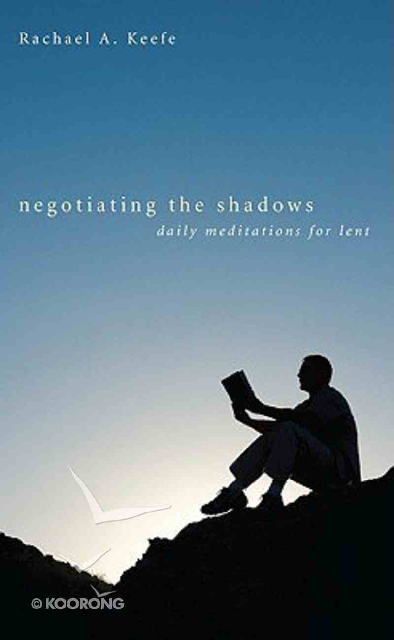 Negotiating the Shadows Paperback