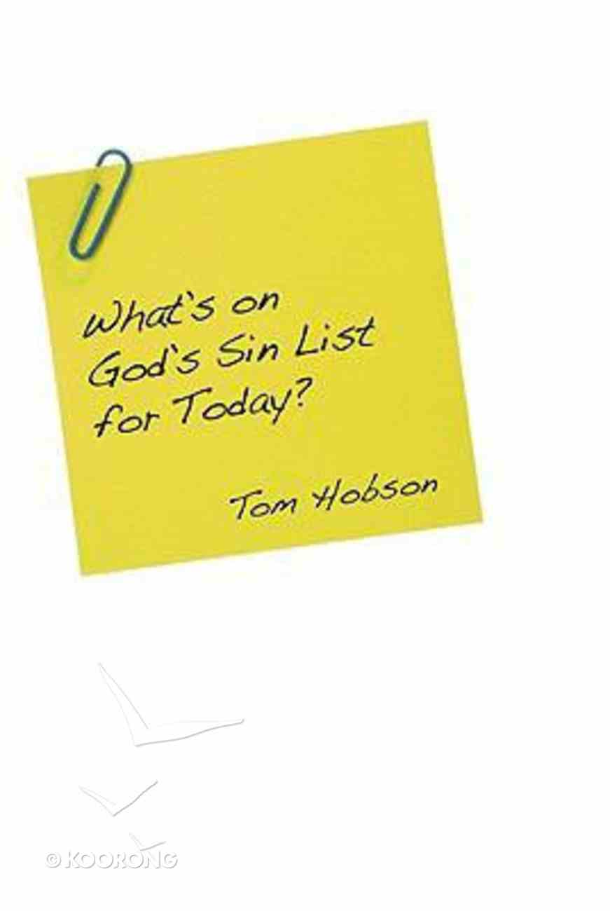 What's on God's Sin List For Today? Paperback