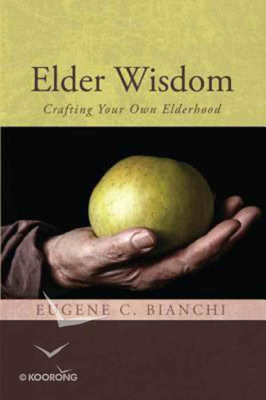 Elder Wisdom Paperback