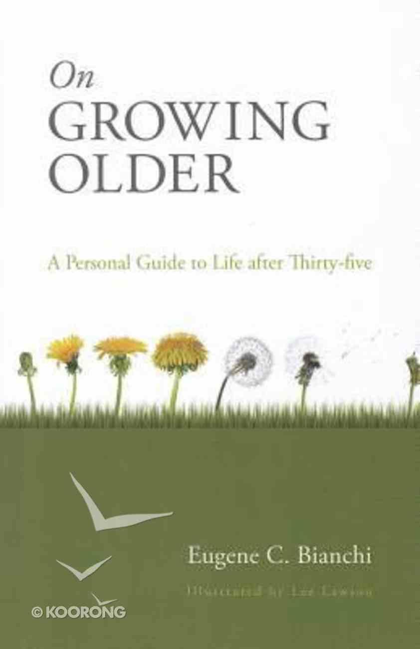 On Growing Older Paperback