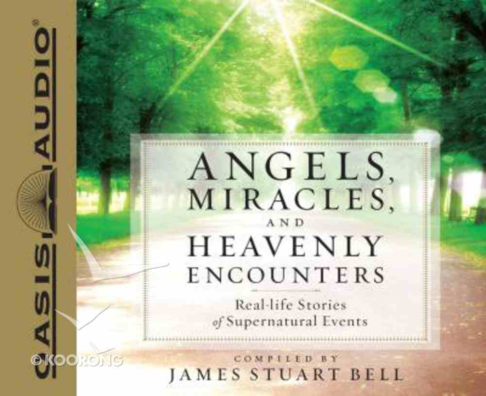 Angels, Miracles, and Heavenly Encounters (Unabridged, 5 Cds) CD