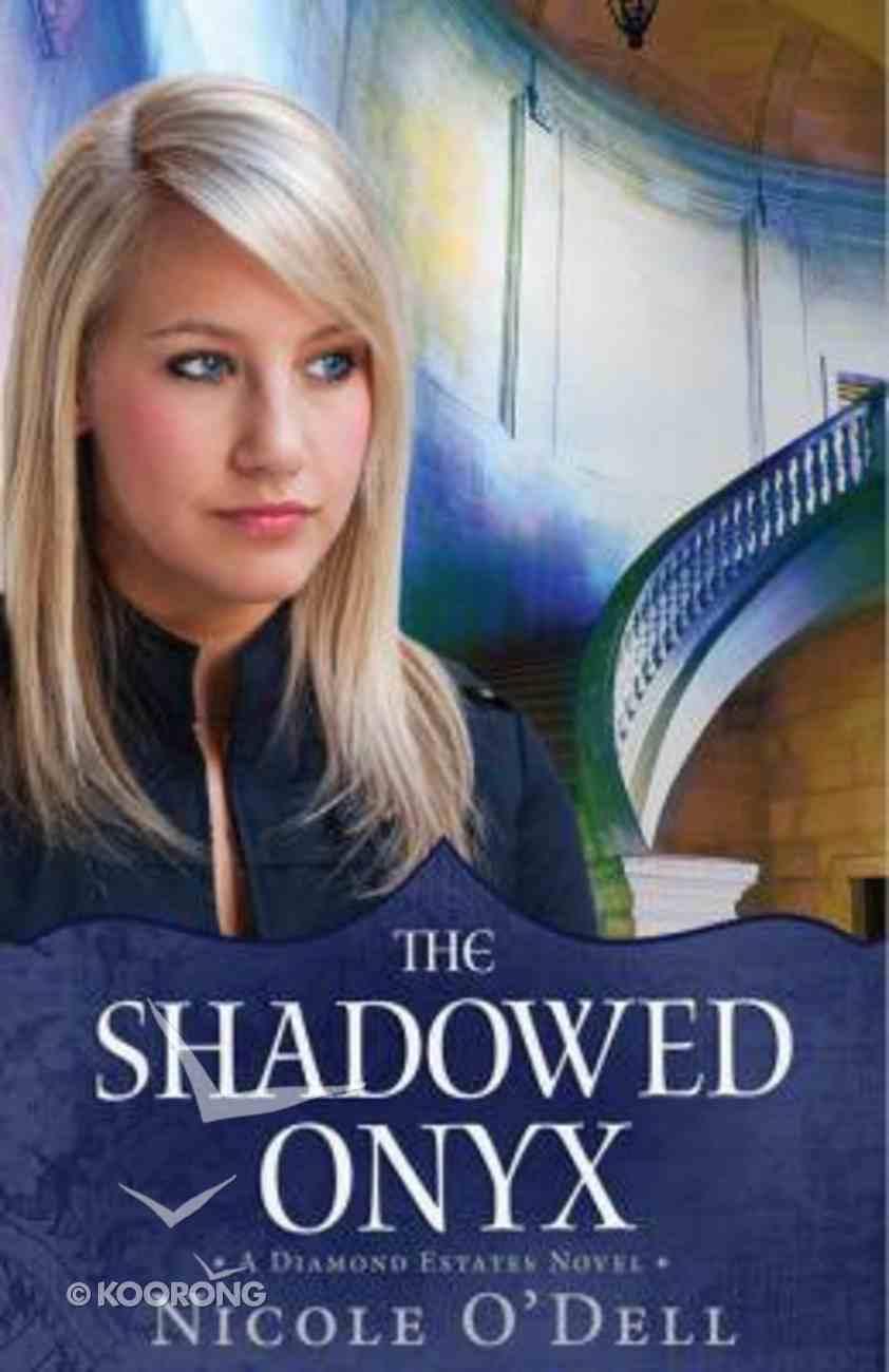 The Diamond Estate: Shadowed Onyx (Diamond Estates Series) Paperback