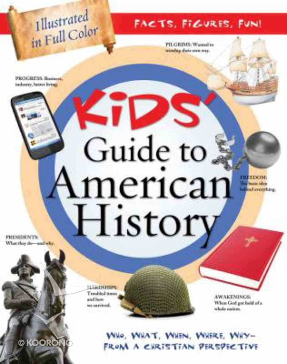 Kids' Guide to American History Paperback