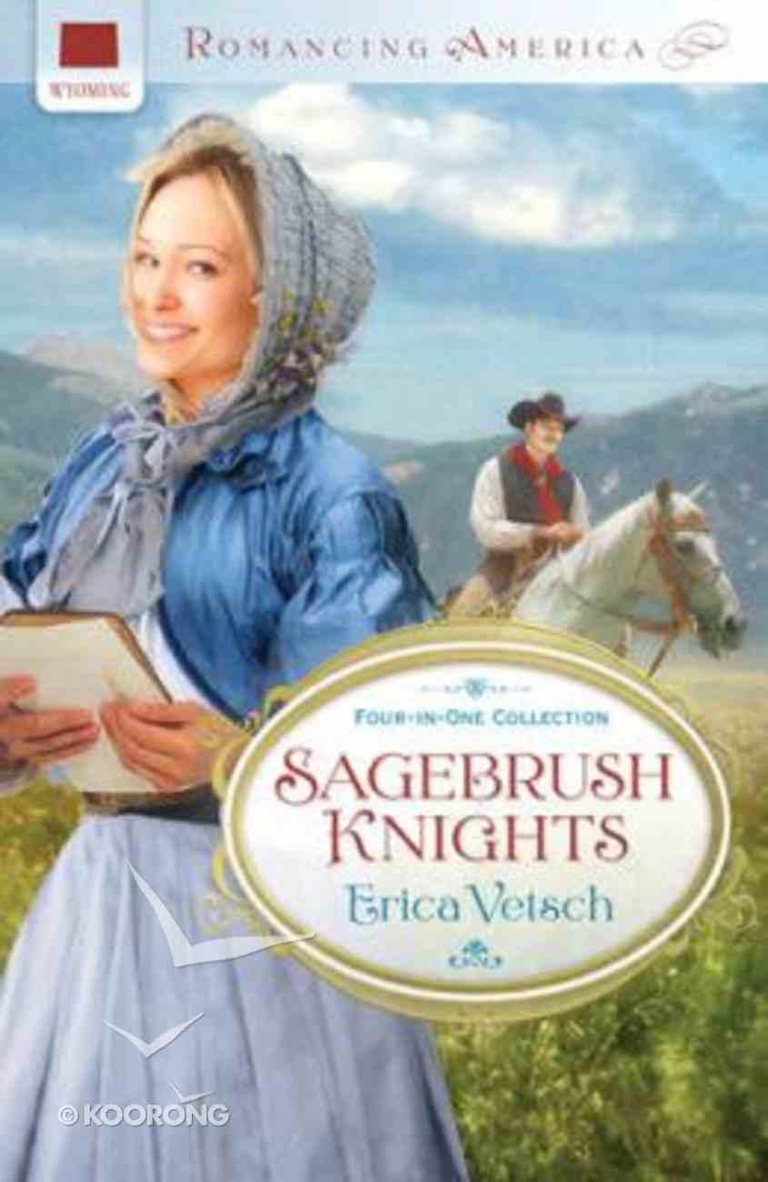 4in1: Romancing America: Sagebrush Knights (Romancing America Series) Paperback