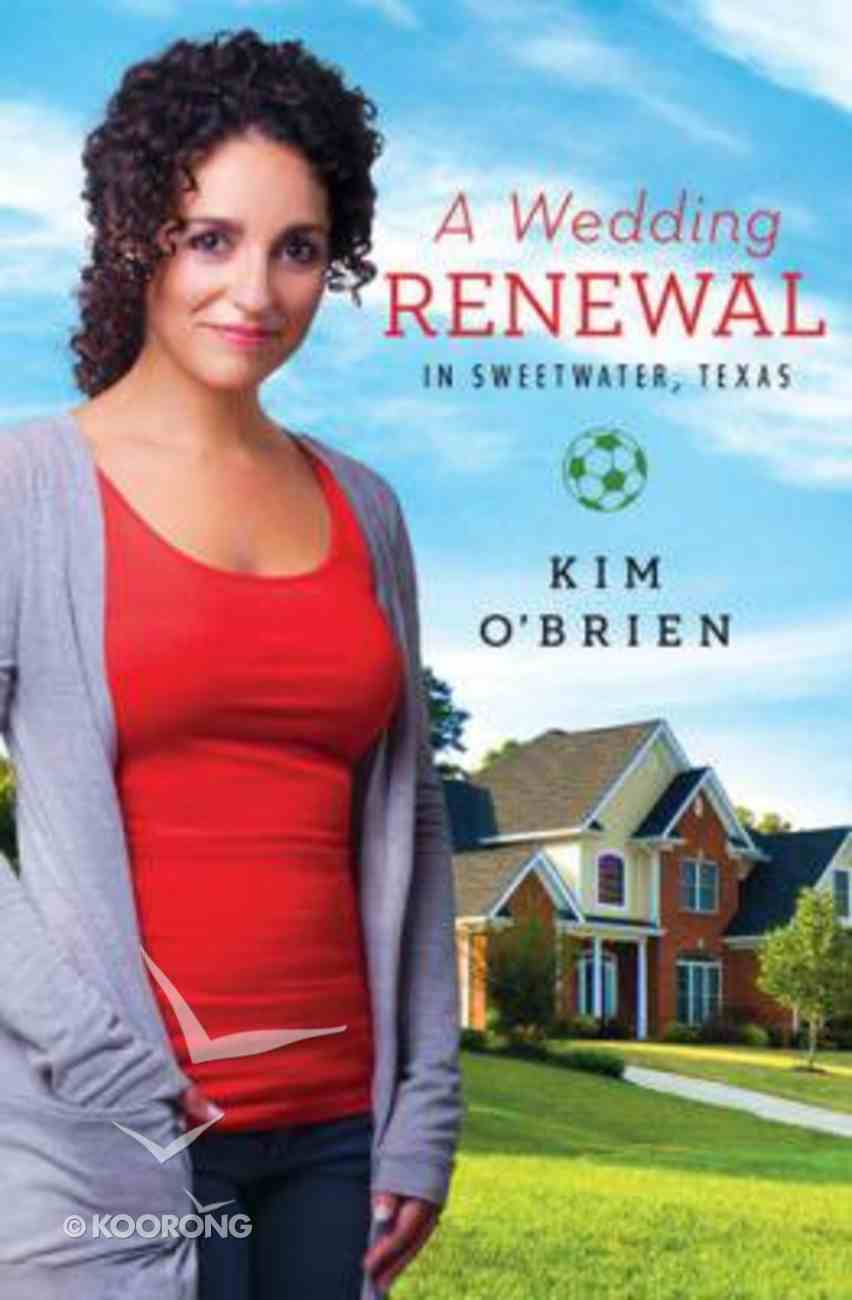 A Wedding Renewal in Sweetwater Texas Paperback