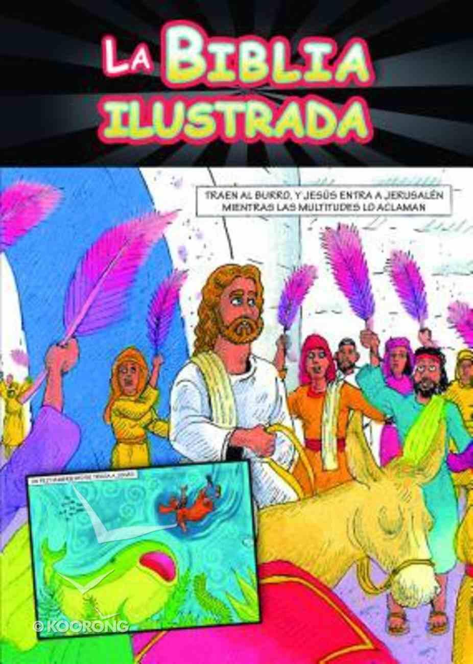 Biblia Ilustrada, La (Comic Book Bible) Paperback