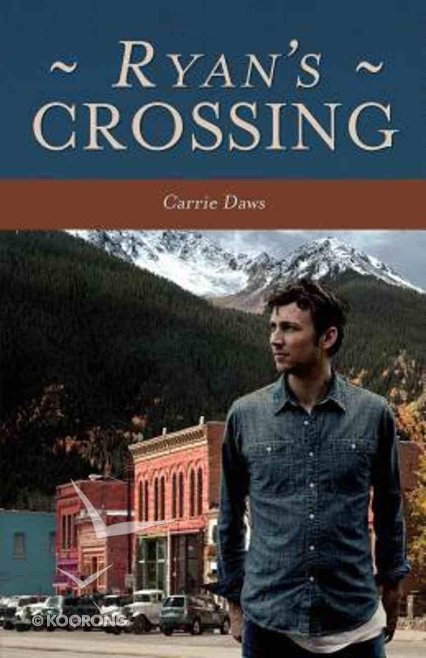 Ryan's Crossing Paperback