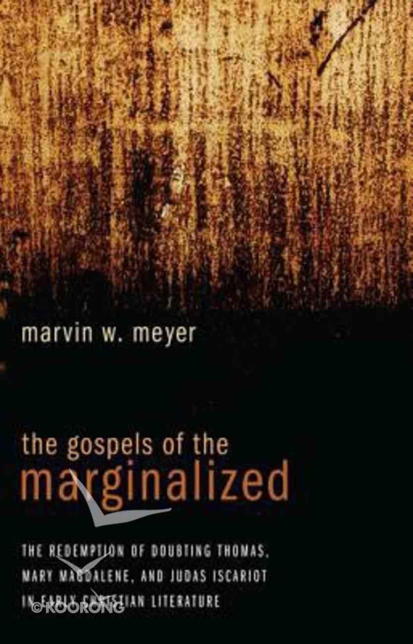 The Gospels of the Marginalized Hardback
