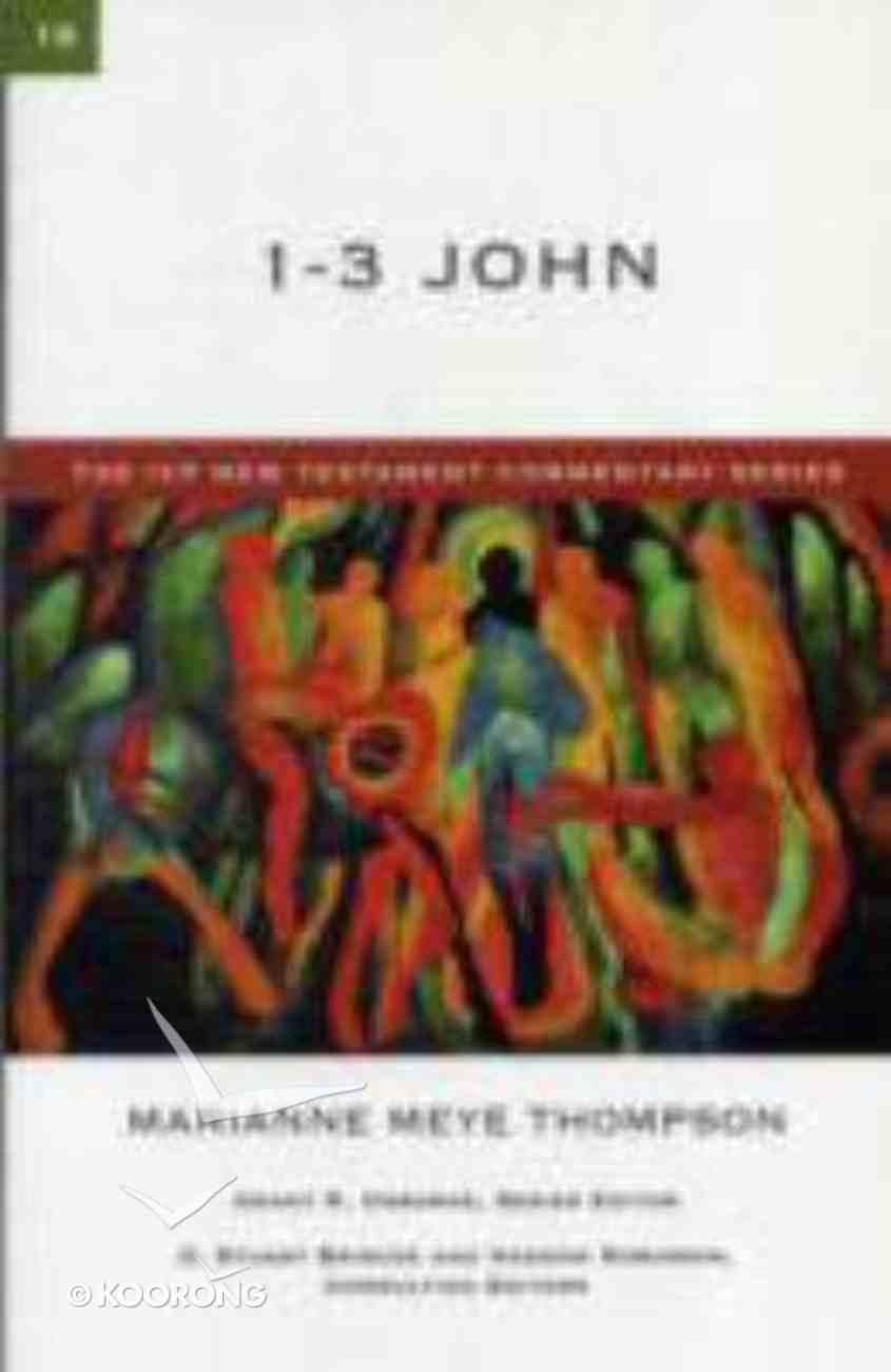 Ivp Ntc: 1-3 John (Ivp New Testament Commentary Series) Paperback