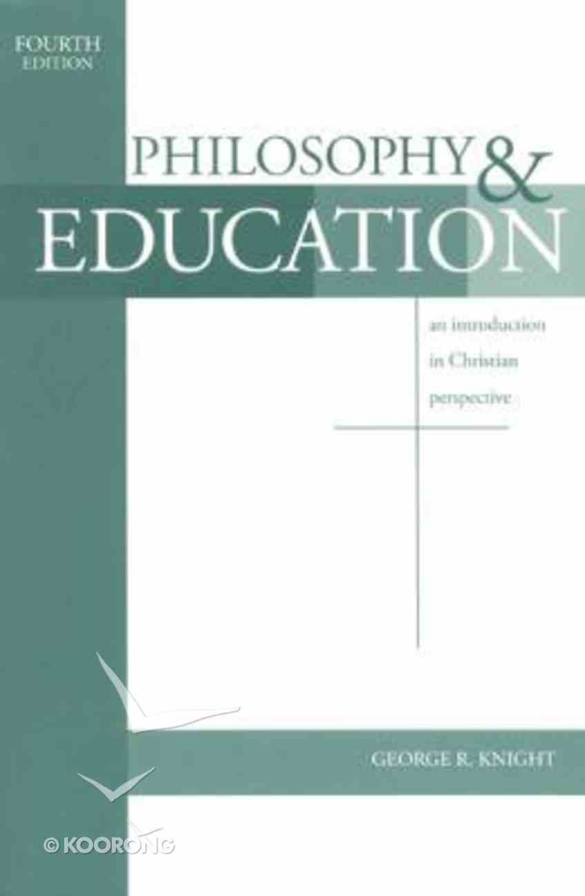 Philosophy and Education (4th Edition) Paperback
