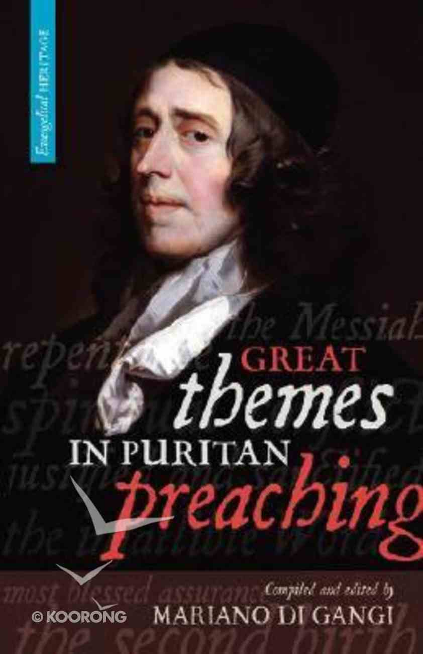 Great Themes in Puritan Preaching Paperback