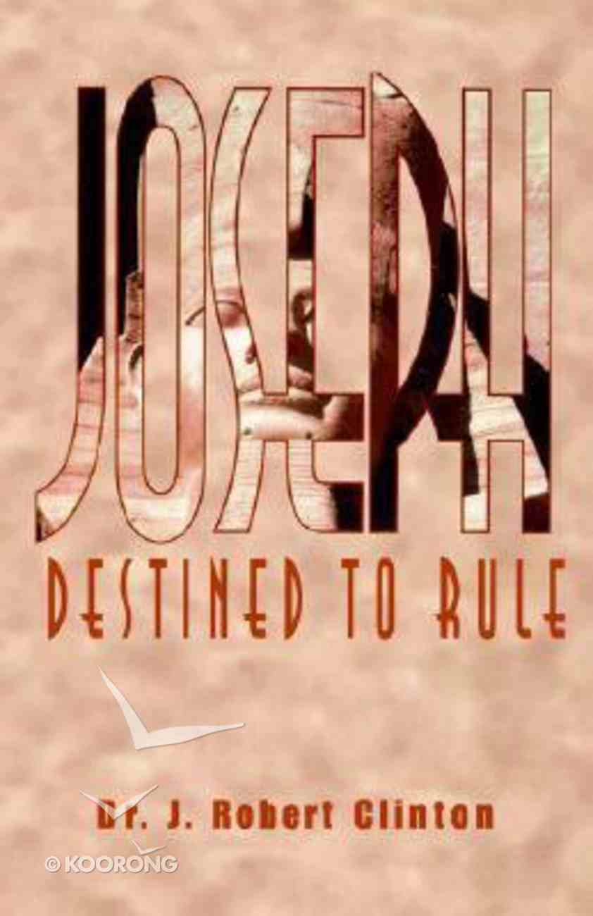 Joseph Destined to Rule Paperback