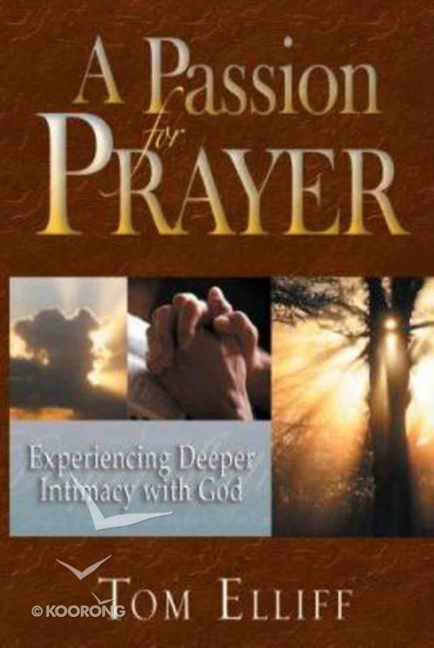 A Passion For Prayer Paperback
