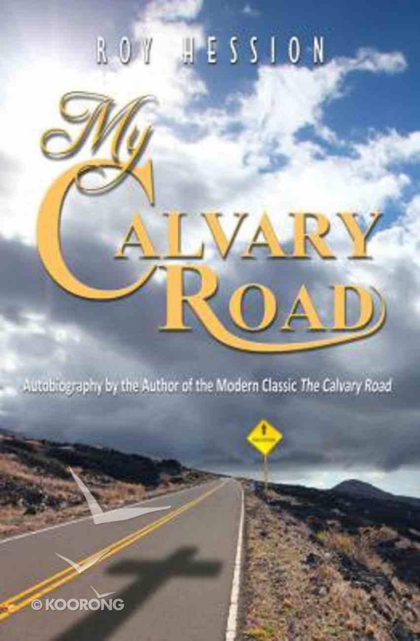 My Calvary Road Paperback