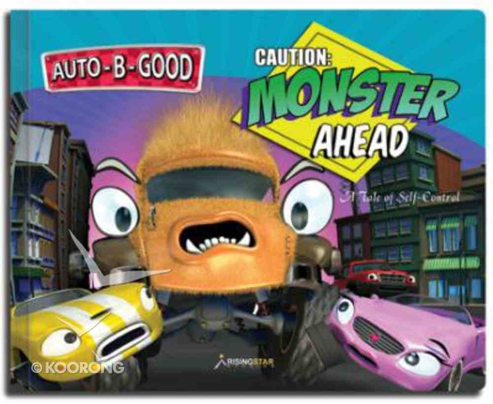 Caution: Monster Ahead (Auto B Good Series) Hardback