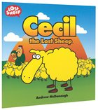 Lost Sheep: Cecil, The Lost Sheep