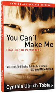 Product: You Can't Make Me (But I Can Be Persuaded) Image