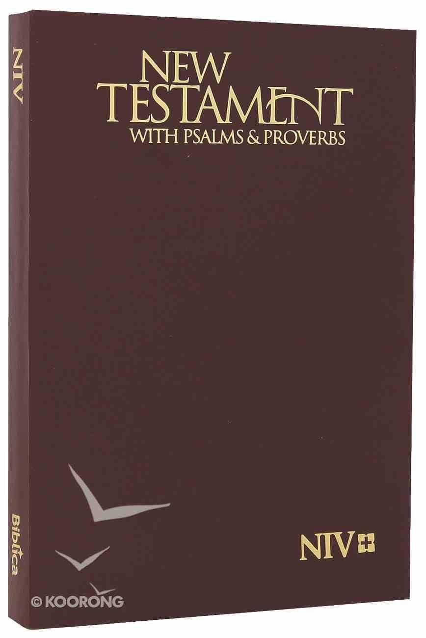 NIV Pocket New Testament With Psalms & Proverbs: Burgundy Paperback