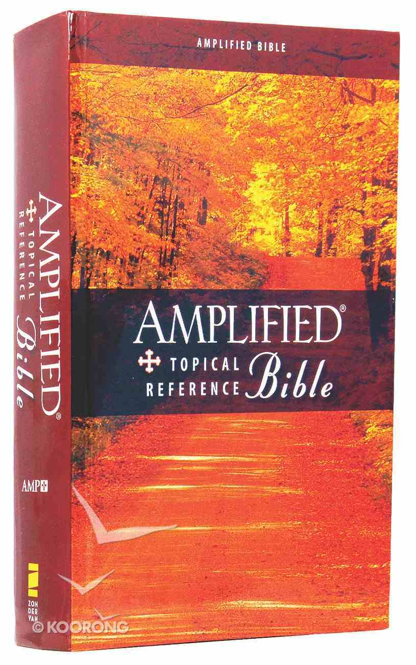 Amplified Topical Reference Study Hardcover Hardback
