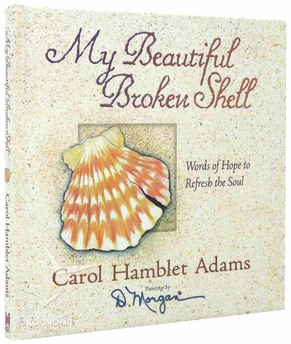 My Beautiful Broken Shell Hardback