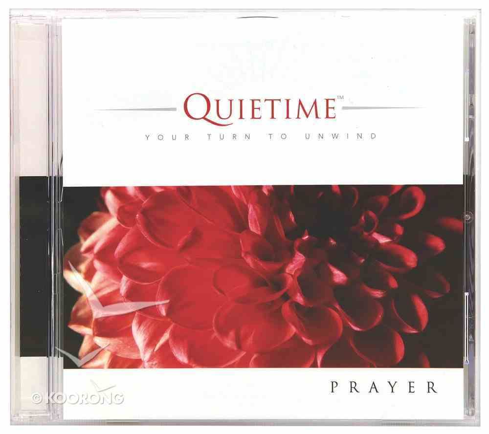 Prayer (Quietime: Your Turn To Unwind Series) CD