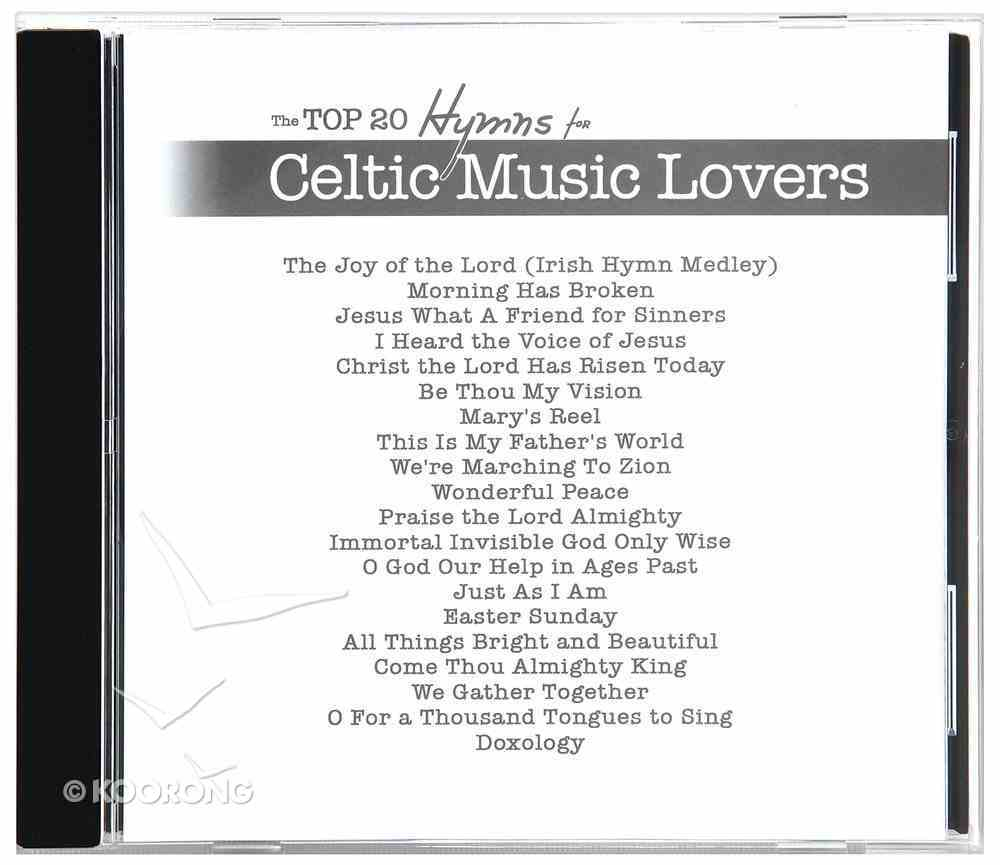 Top 20 Hymns For Celtic Music Lovers CD