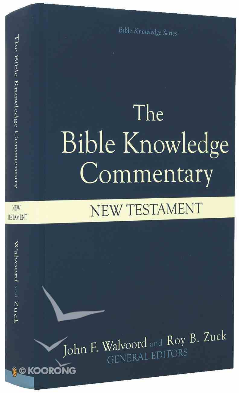 New Testament (Bible Knowledge Commentary Series) Hardback