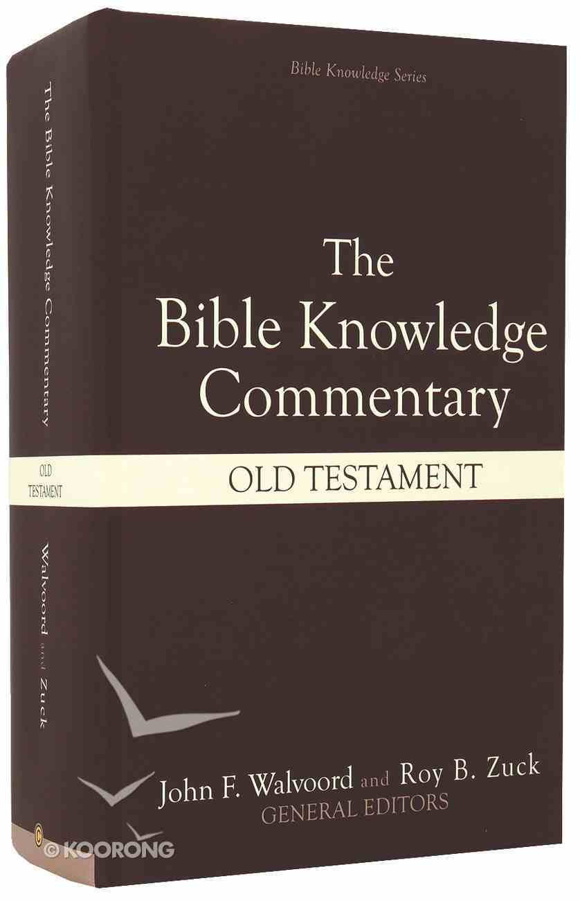 Old Testament (Bible Knowledge Commentary Series) Hardback