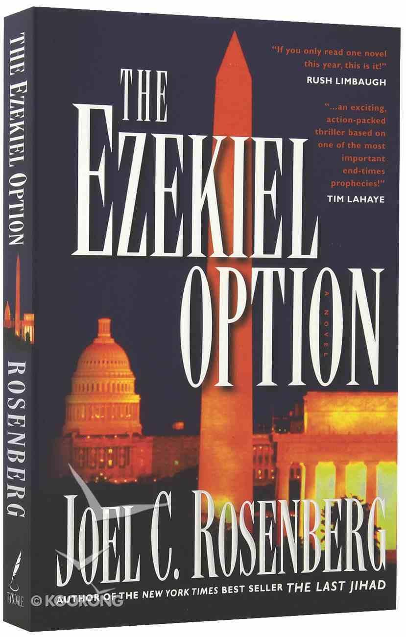 The Ezekiel Option (#03 in The Last Jihad Series) Paperback