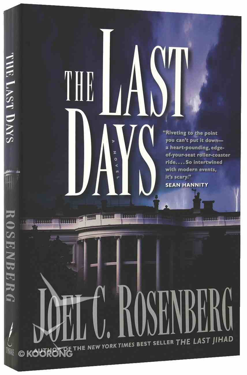 The Last Days (#02 in The Last Jihad Series) Paperback