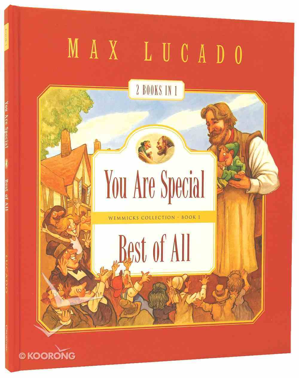 You Are Special + Best of All (#01 in Wemmicks Collection) Hardback