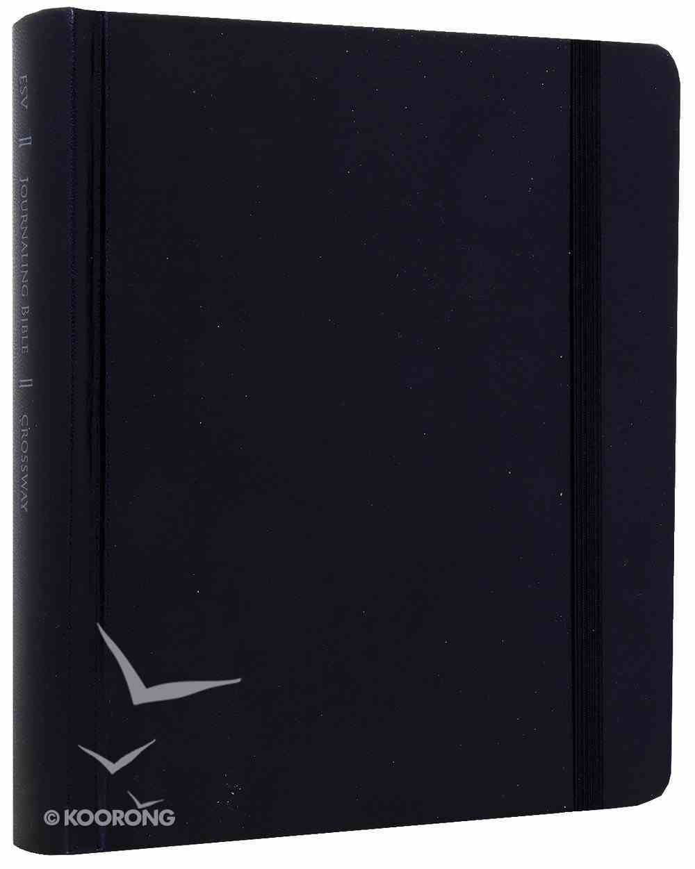 ESV Journaling Bible Original Black (Black Letter Edition) Hardback