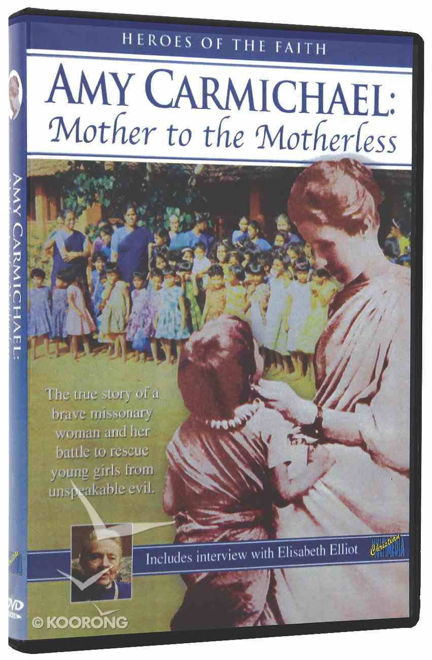 Amy Carmichael: Mother to the Motherless (87 Mins) DVD