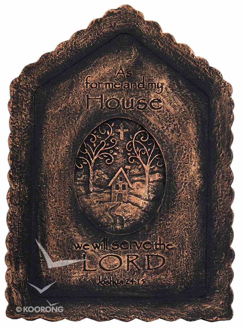 Plaque: As For Me and My House We Will Serve the Lord (Polyresin) Homeware