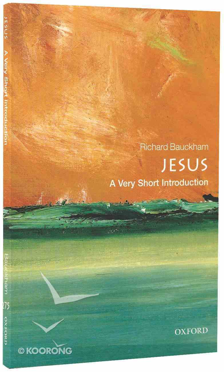 Jesus: A Very Short Introduction Paperback