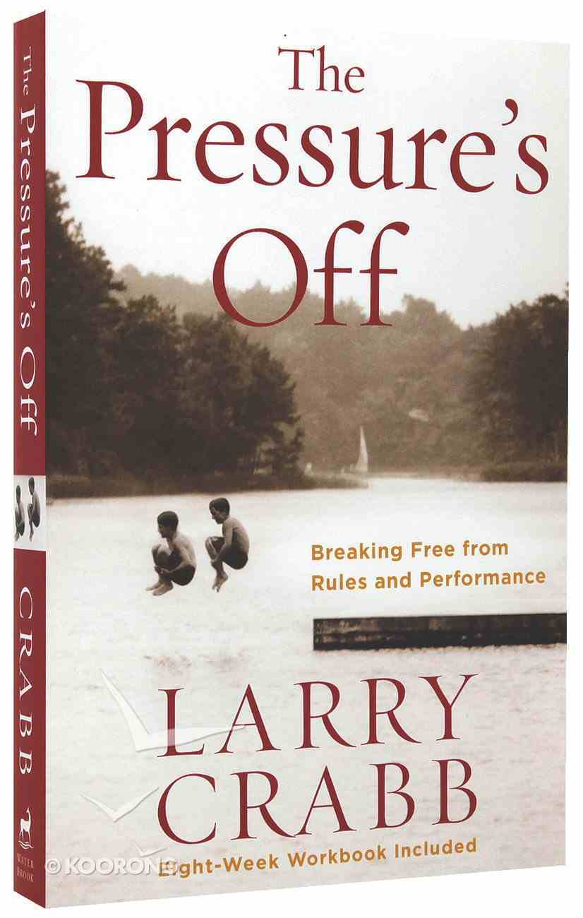 The Pressure's Off (Includes Workbook) Paperback